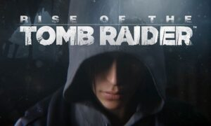 Rise of the Tomb Raider Free Download PC Game