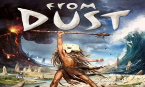 From Dust Free Download PC Game